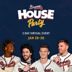 Braves House Party